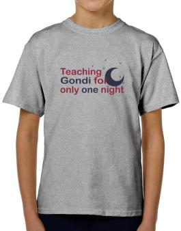 Teaching Gondi For Only One Night T-Shirt Boys Youth