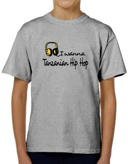 I Wanna Tanzanian Hip Hop - Headphones T-Shirt Boys Youth