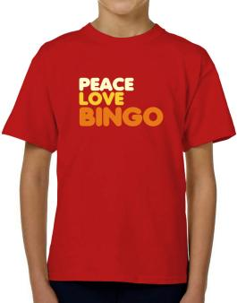 Peace Love Bingo T-Shirt Boys Youth