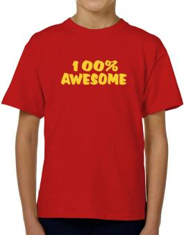 100% Awesome T-Shirt Boys Youth