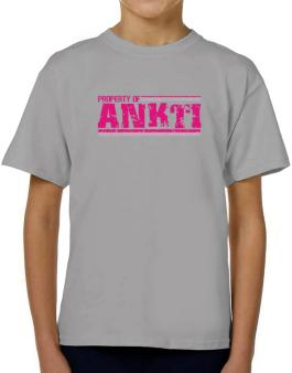 Property Of Ankti - Vintage T-Shirt Boys Youth