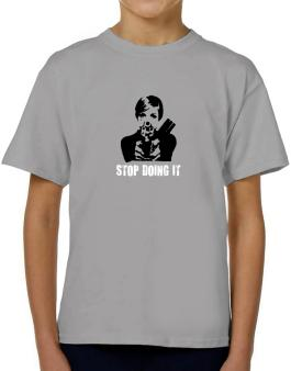 Stop Doing It T-Shirt Boys Youth