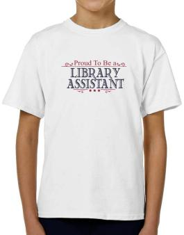 Proud To Be A Library Assistant T-Shirt Boys Youth