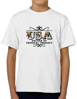 Usa Doctor Of Physical Therapy T-Shirt Boys Youth