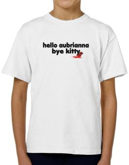 Hello Aubrianna Bye Kitty T-Shirt Boys Youth