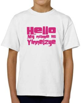 Hello My Name Is Yinnelzye T-Shirt Boys Youth