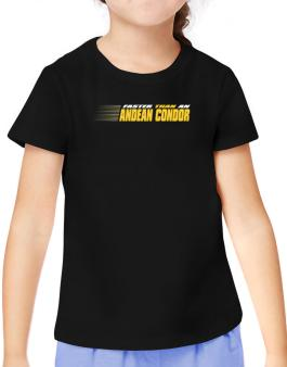 Faster Than An Andean Condor T-Shirt Girls Youth