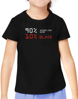 90% Sparkling Wine 10% Blood T-Shirt Girls Youth