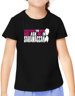 Anything You Want, But Ask Me In Saramaccan T-Shirt Girls Youth