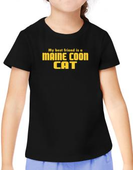 My Best Friend Is A Maine Coon T-Shirt Girls Youth