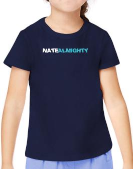 Nate Almighty T-Shirt Girls Youth