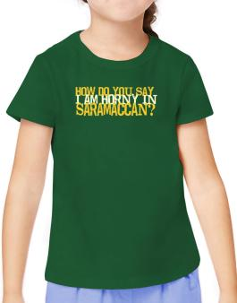 How Do You Say I Am Horny In Japanese ? T-Shirt Girls Youth
