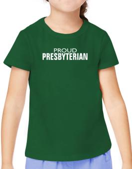 Proud Presbyterian T-Shirt Girls Youth