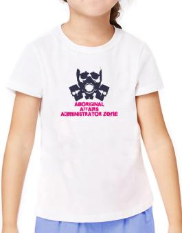 Aboriginal Affairs Administrator Zone - Gas Mask T-Shirt Girls Youth
