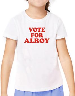 Vote For Alroy T-Shirt Girls Youth