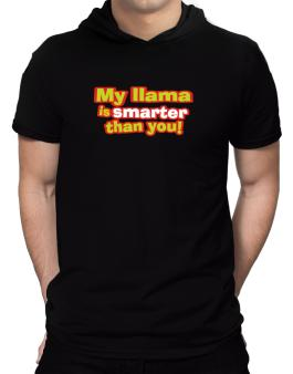 My Llama Is Smarter Than You! Hooded T-Shirt - Mens