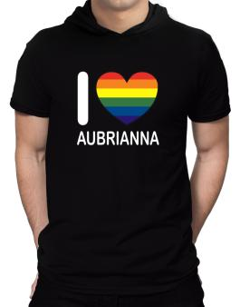 I Love Aubrianna - Rainbow Heart Hooded T-Shirt - Mens