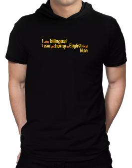 I Am Bilingual, I Can Get Horny In English And Mehri Hooded T-Shirt - Mens