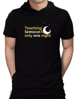 Teaching Saramaccan For Only One Night Hooded T-Shirt - Mens