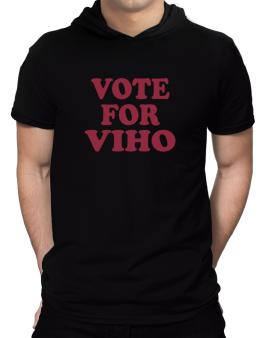 Vote For Viho Hooded T-Shirt - Mens