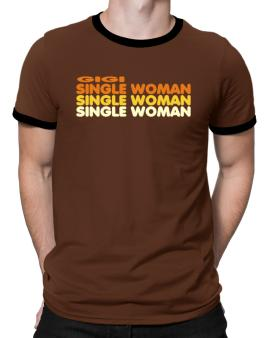 Gigi Single Woman Ringer T-Shirt