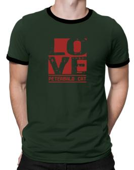 Love Peterbald Ringer T-Shirt