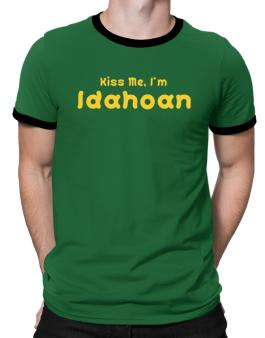 Kiss Me, I Am Idahoan Ringer T-Shirt