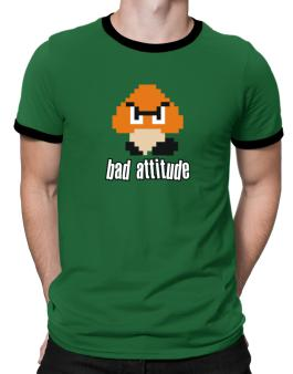 Bad Attitude Ringer T-Shirt