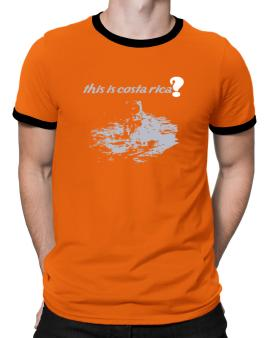 This Is Costa Rica? - Astronaut Ringer T-Shirt