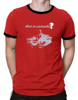 This Is Canada? - Astronaut Ringer T-Shirt