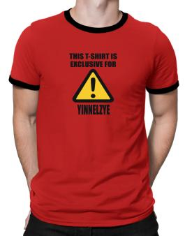 This T-shirt Is Exclusive For Yinnelzye Ringer T-Shirt