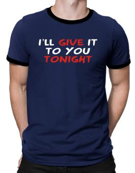 Polo Ringer de I´ll Give It To You Tonight