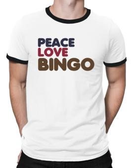 Peace Love Bingo Ringer T-Shirt