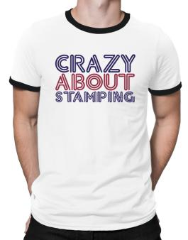 Crazy About Stamping Ringer T-Shirt