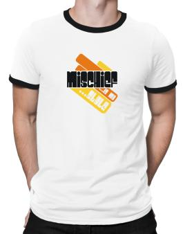 Mischief Is My Stle Ringer T-Shirt