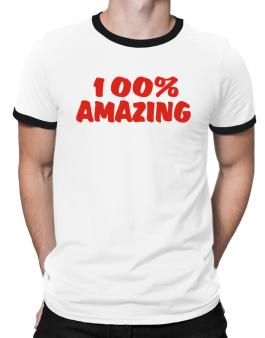 100% Amazing Ringer T-Shirt