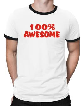 100% Awesome Ringer T-Shirt