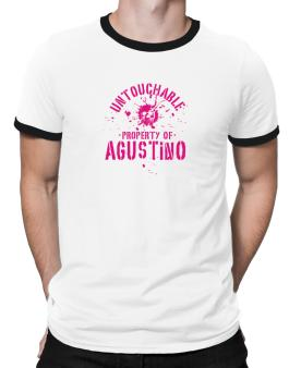 Untouchable : Property Of Agustino Ringer T-Shirt
