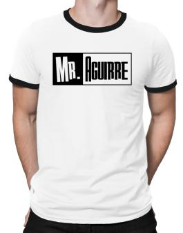 Mr. Aguirre Ringer T-Shirt