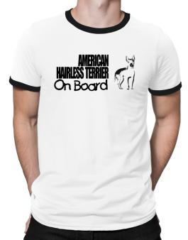 American Hairless Terrier On Board Ringer T-Shirt