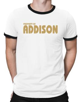 Property Of Addison Ringer T-Shirt