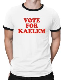 Vote For Kaelem Ringer T-Shirt