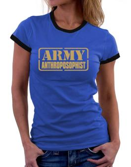 Army Anthroposophist Women Ringer T-Shirt