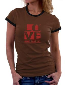Love Maine Coon Women Ringer T-Shirt