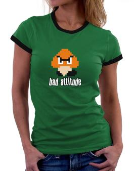 Bad Attitude Women Ringer T-Shirt