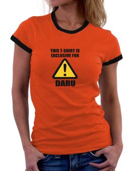 This T-shirt Is Exclusive For Daru Women Ringer T-Shirt