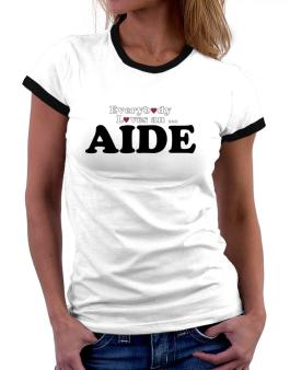 Everybody Loves An Aide Women Ringer T-Shirt