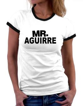 Mr. Aguirre Women Ringer T-Shirt
