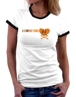 I Love My Irish Terrier - Bones Women Ringer T-Shirt