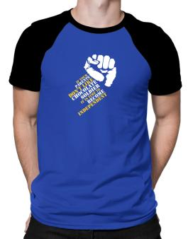 If Your Parents Dont Like Chocolate Soldier, Its Time To Become Independent Raglan T-Shirt